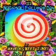 Home : Events : National Lollipop Day 2020 [Jul 20] - Have A Sweet Time!
