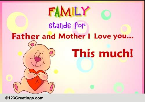 I Love You Quotes Ecards : Love You... Free Parents Day eCards, Greeting Cards 123 Greetings