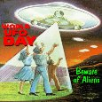 Home : Events : World UFO Day 2018 [Jul 2] - Beware Of Aliens.