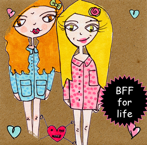 BFF For Life.