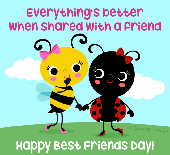Shared With A Friend Free Happy Best Friends Day Ecards