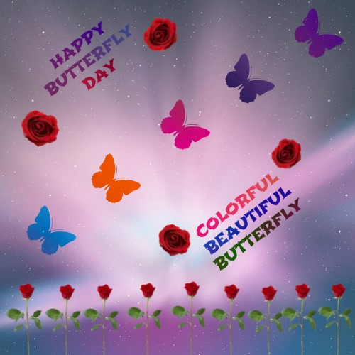Happy Butterfly Day!!!