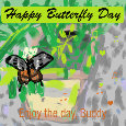 Happy Butterfly Day, Buddy!