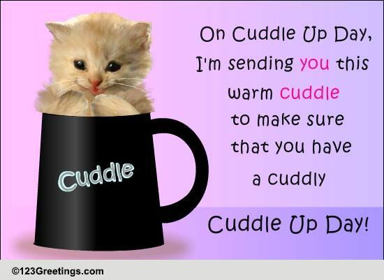 Warm Cuddle Free Cuddle Up Day Ecards Greeting Cards
