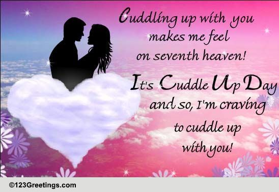 I Would Cuddle With You: Love Cuddles... Free Cuddle Up Day ECards, Greeting Cards