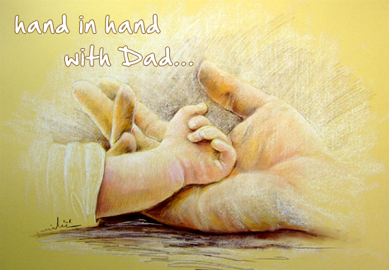 Hand In Hand With Dad.