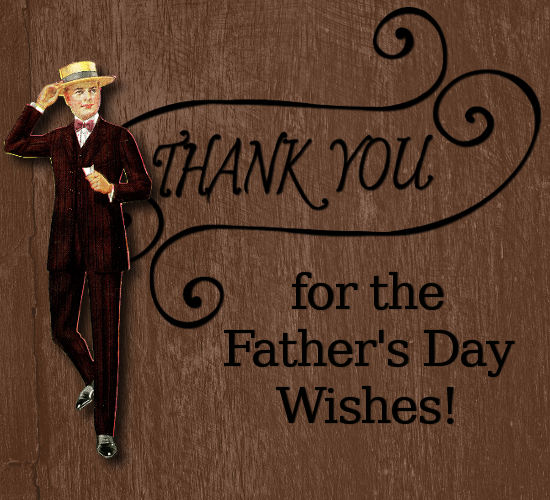 Thanks For Dad Day Wishes, Vintage Man.