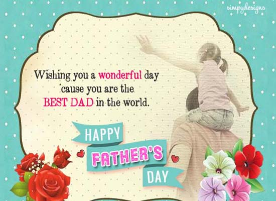 Wish Your Dad Happy Fathers's Day!