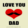 Love You Dad - Mustache Heart.