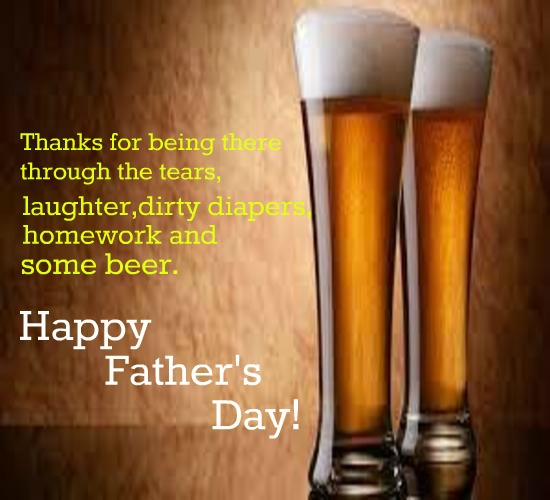 Cheers! For The Best Dad.