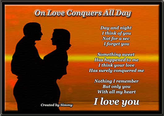 Your Love Surely Conquered Me.