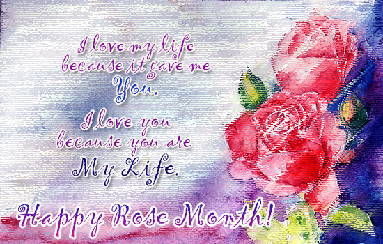 You Are My Life... Free Rose Month eCards, Greeting Cards | 123 ...