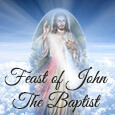Home : Events : Feast of John the Baptist 2018 [Jun 24] - May God Fulfill All Your Wishes Today!
