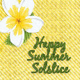 Happy Summer Solstice Flower.