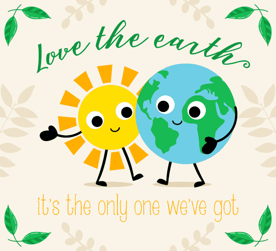 love your earth world environment day ecards greeting cards love your earth