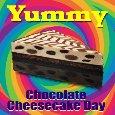 Yummy Chocolate Cheesecake Day Card.