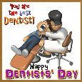 You Are The Best Dentist!