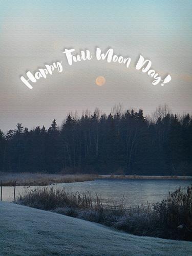 Happy Full Moon Day Lake Landscape Free Full Moon Day