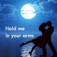 Hold Me In Your Arms...