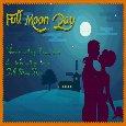 A Very Romantic Full Moon Day Ecard.