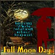 A Lovely Full Moon Day Ecard For You.