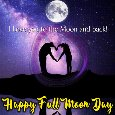 Home : Events : Full Moon Day 2019 [May 18] - I Love You To The Moon And Back!
