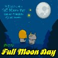 Home : Events : Full Moon Day 2020 [Sep 2] - A Full Moon Day Card For A Friend.