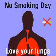 No Smoking Day, Lungs...