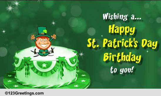 It's A St. Patrick's Day Birthday! Free Birthday eCards ...