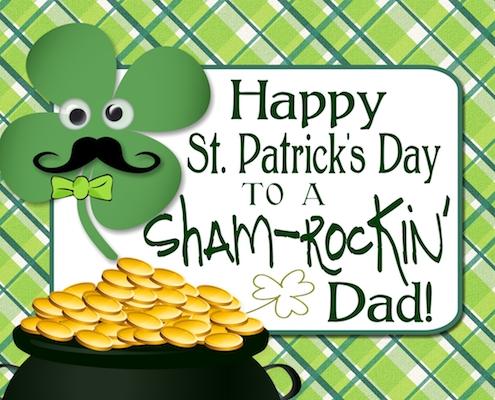 For A Sham-rockin' Dad!
