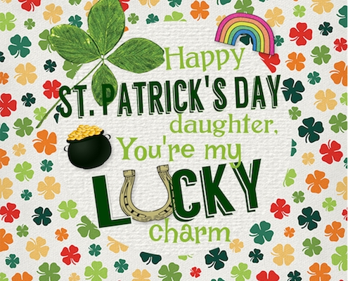 Daughter, You're My Lucky Charm.