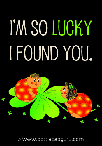 I'm So Lucky I Found You.