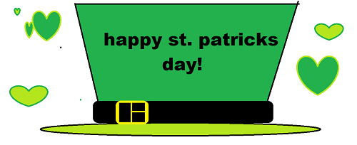 St. Patrick's Day Greetings...