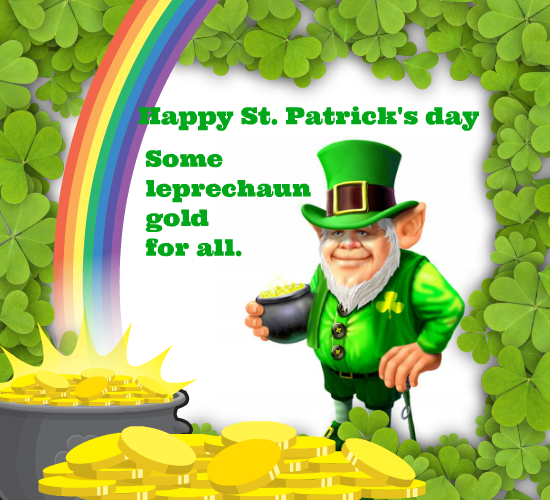 Some Leprechaun Gold Luck For All!