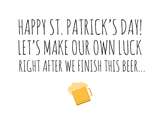 Let's Make Our Own Luck!