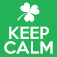 Keep Calm & Shamrock On.