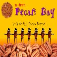 Home : Events : Pecan Day 2019 [Mar 25] - Do The Pecan Dance.