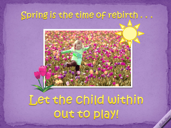 Let The Child Within Play.