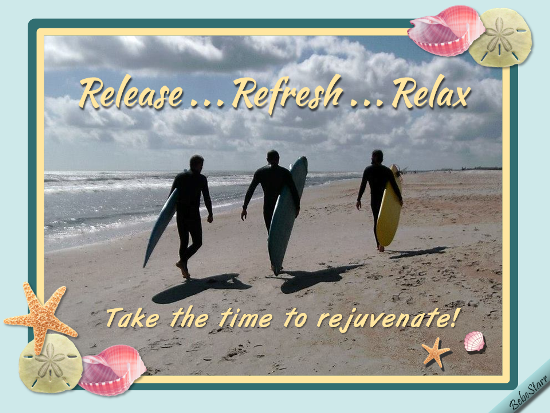 Release, Refresh, Relax.