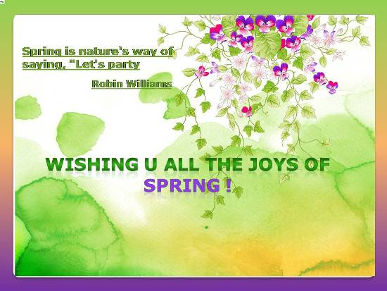 Wishes For A Happy & Wonderful Spring.