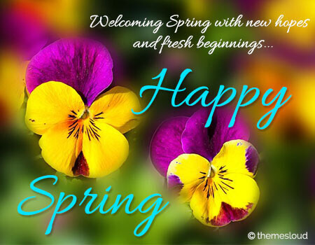 Say Happy Spring...