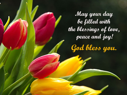 May Your Day Be Filled With...