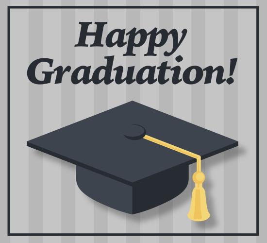 Walla Walla University Graduation 2020.Happy Graduation You Did It Free Happy Graduation Ecards