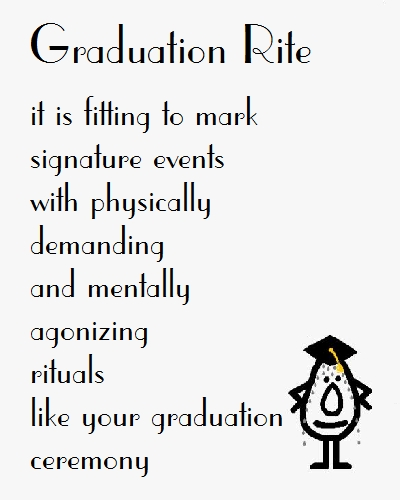 Graduation Rite - Funny Poem For Grad.