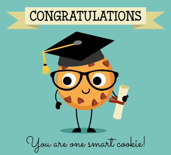 Congrats! You Are One Smart Cookie.