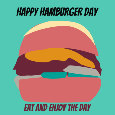 Happy Hamburger Day, Enjoy!