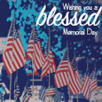 Wishing You A Blessed Memorial Day.