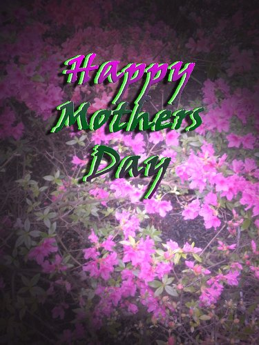 Happy Mothers Day To You..