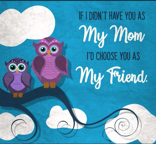 My Mom My Friend Free Happy Mother 39 S Day Ecards