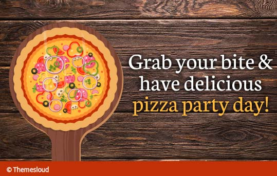 a delicious pizza specially for you    free pizza party